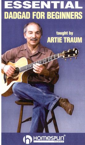 Artie Traum: Essential DADGAD For Beginners, Vol. 1