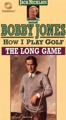 Bobby Jones: How I Play Golf - The Long Game