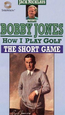 Bobby Jones: How I Play Golf - The Short Game