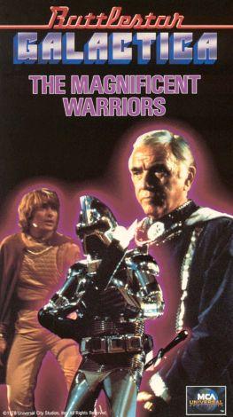 Battlestar Galactica : The Magnificent Warriors