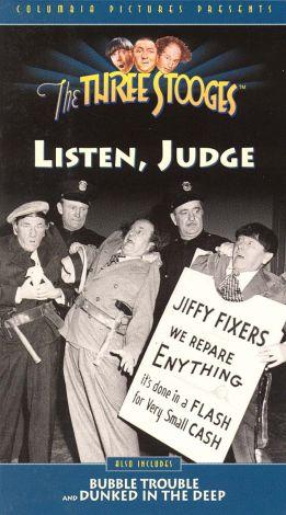 The Three Stooges : Listen Judge