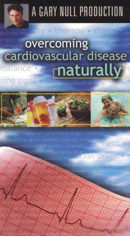 Overcoming Cardiovascular Disease Naturally