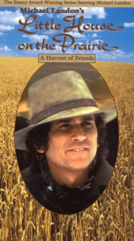 Little House on the Prairie : A Harvest of Friends