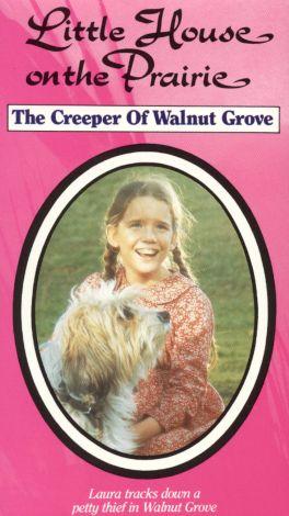 Little House on the Prairie : The Creeper of Walnut Grove