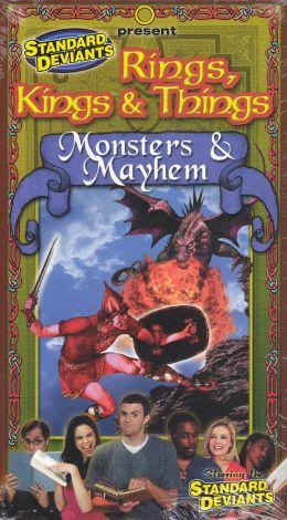 The Standard Deviants: Rings, Kings & Things - Monsters & Mayhem