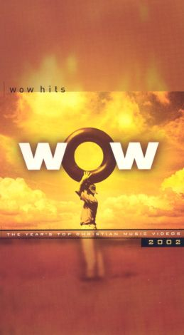 WOW 2002: The Year's Top Christian Music Videos