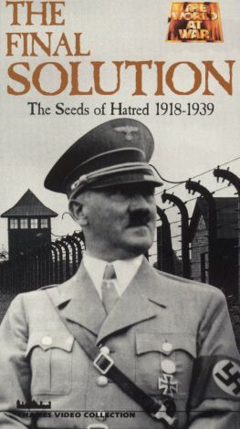 The Final Solution, Vol. 1: The Seeds of Hatred 1918-1939