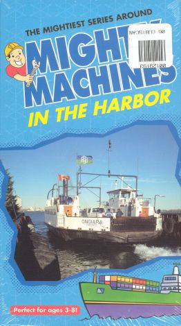 Mighty Machines : In the Harbour