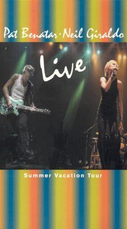 Pat Benatar and Neil Giraldo: Live - Summer Vacation Tour