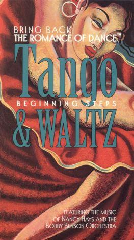 Bring Back the Romance of Dance, Vol. 2: Beginning Tango and Waltz