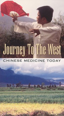 Journey to the West: Chinese Medicine Today