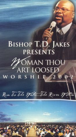 T.D. Jakes: Woman Thou Art Loosed Worship 2002