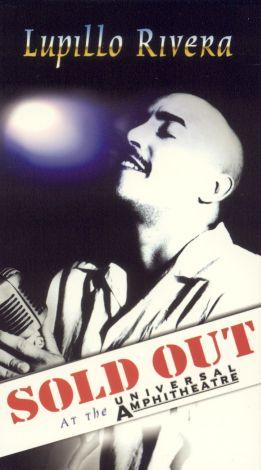 Lupillo Rivera: Sold Out at the Universal Amphiteatre, Vol. 1