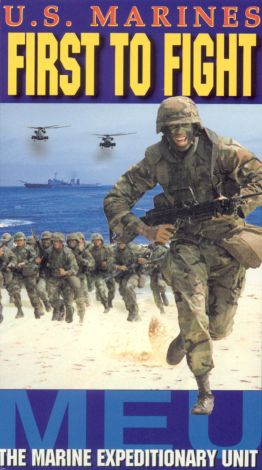 U.S. Marines: First to Fight - The Marine Expeditionary Unit