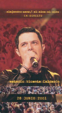 Alejandro Sanz: El Alma Al Aire - En Directo