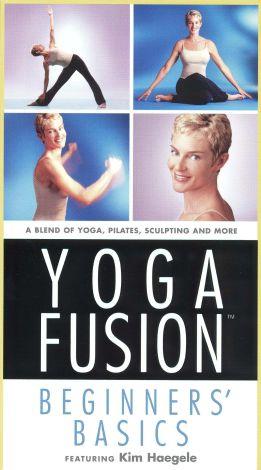 Yoga Fusion : Beginners' Basics