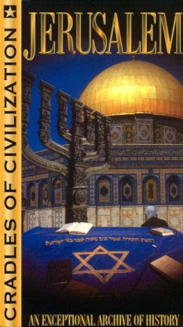 Jerusalem: Cradles of Civilization