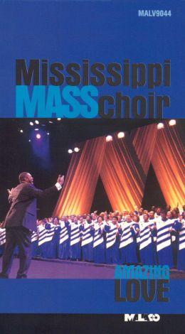 Mississippi Mass Choir: Amazing Love