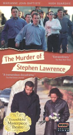 Masterpiece Theatre : The Murder of Stephen Lawrence