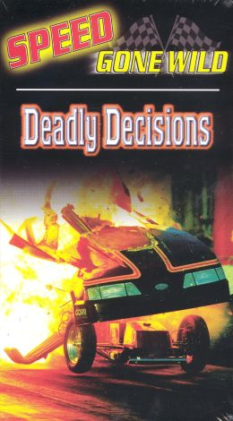 Speed Gone Wild: Deadly Decisions