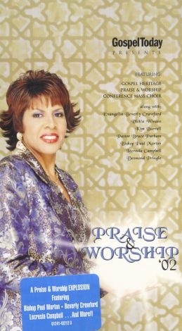 Gospel Today Magazine Presents: Praise and Worship 2002