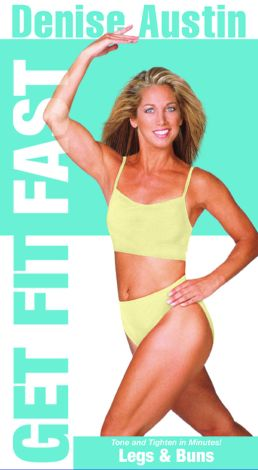 Denise Austin: Get Fit Fast - Legs and Buns