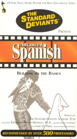 The Standard Deviants: Advanced Spanish - Building on the Basics