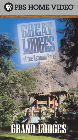 Great Lodges of the National Parks : Grand Lodges