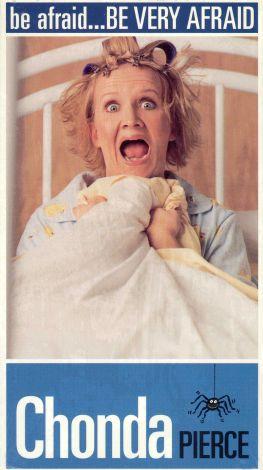 Chonda Pierce: Be Afraid... Be Very Afraid