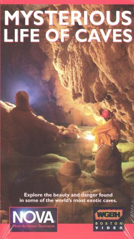 NOVA : Mysterious Life of Caves
