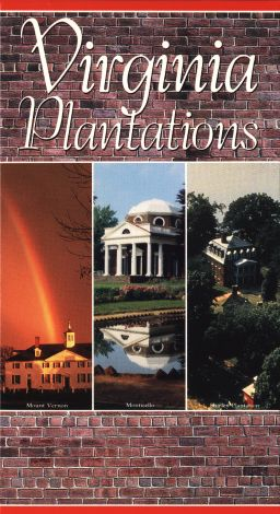 Virginia Plantations: Mount Vernon, Monticello, and Others