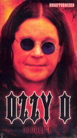 Ozzy Osbourne: Double O - Unauthorized