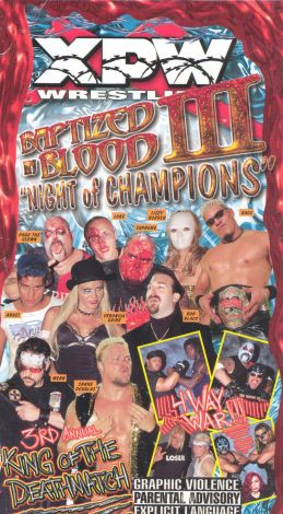 XPW: Baptized in Blood III - Night of Champions