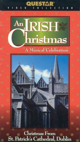 An Irish Christmas: Christmas From St. Patrick's Cathedral