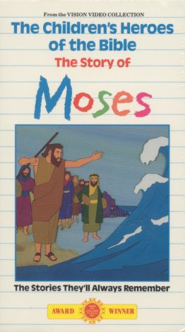 Children's Heroes of the Bible: The Story of Moses