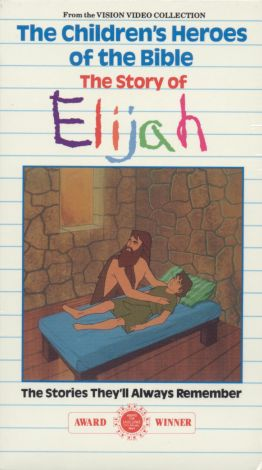 Children's Heroes of the Bible: The Story of Elijah