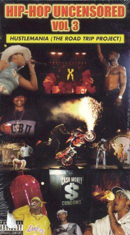 Hip-Hop Uncensored, Vol. 3: Hustlemania (The Road Trip Project)