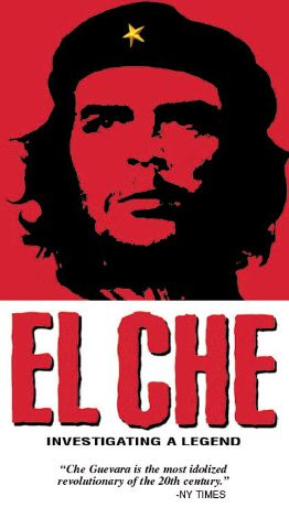 El Che: Investigating a Legend