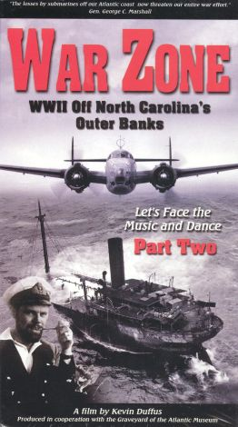War Zone: WWII Off North Carolina's Outer Banks, Part 2