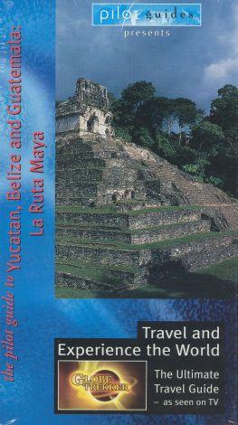 Globe Trekker : La Ruta Maya: The Yucatan, Guatemala and Belize
