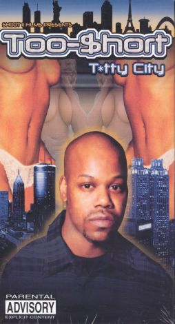 Too $hort: Titty City
