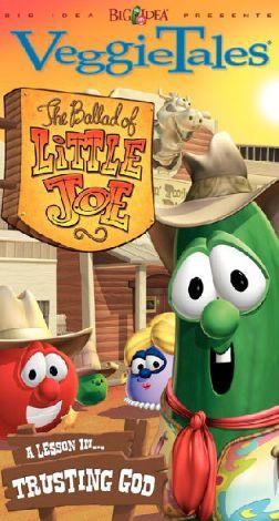 VeggieTales : The Ballad of Little Joe