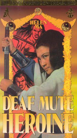 The Deaf Mute Heroine
