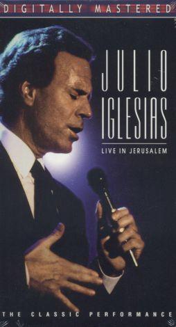 Julio Iglesias: Live in Jerusalem