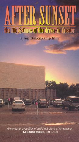 After Sunset: The Life and Times of the Drive-In