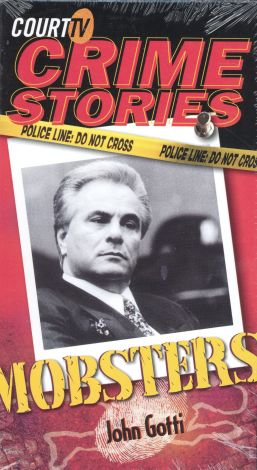 Court TV Crime Stories: Mobsters - John Gotti