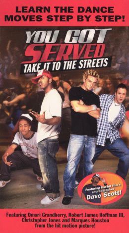 You Got Served, Take It to the Streets