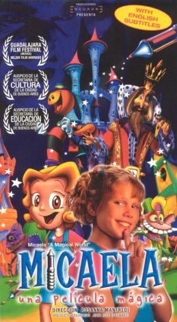 Micaela: A Magic Film