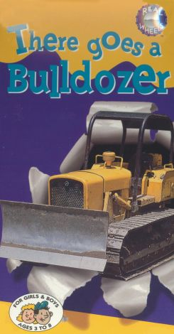There Goes a Bulldozer