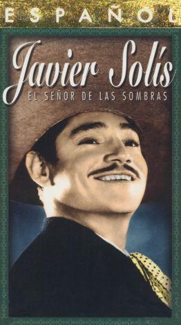 Javier Solis: El Señor de las Sombras